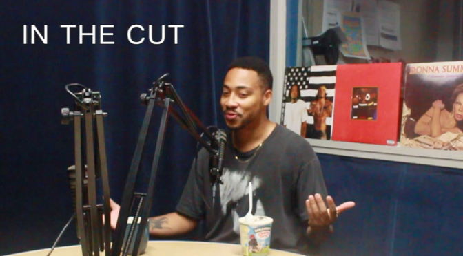IN THE CUT 7.1 | 🍦CADENCE WEAPON🍦