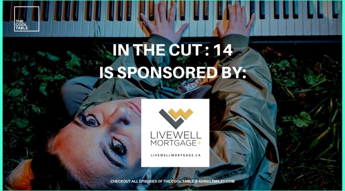 The Cool Table Presents: IN THE CUT 14 🍦Heather Russell🍦 Sponsored by Livewell Mortgage Plus