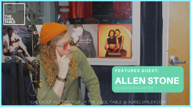 The Cool Table Presents: (Audio) IN THE CUT 16 🍦Allen Stone🍦