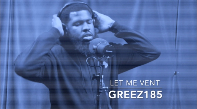 IN THE CUT LIVE🍦Greez185🍦 'Let Me Vent'