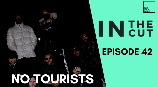 IN THE CUT EP. 42 | 🍦No Tourists🍦