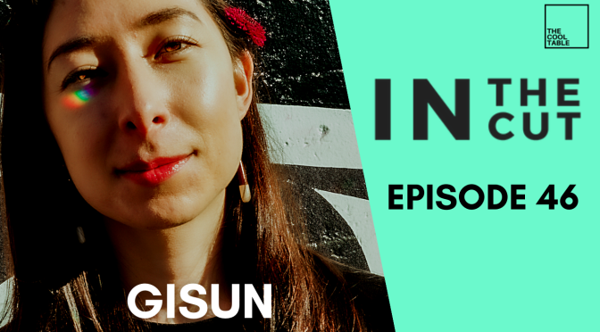 IN THE. CUT EP. 46 | 🍦Gisun🍦