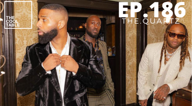 The Cool Table EP. 186 | 🍦THE.QUARTZ🍦